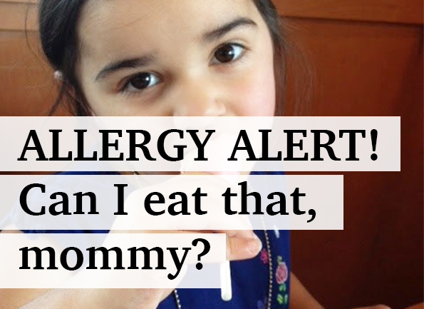 Allergy alert: Mommy, can I eat that?