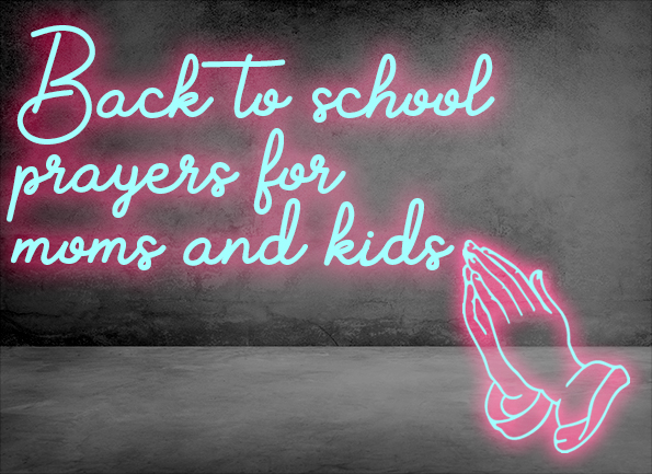 Back to School prayers for moms and kids