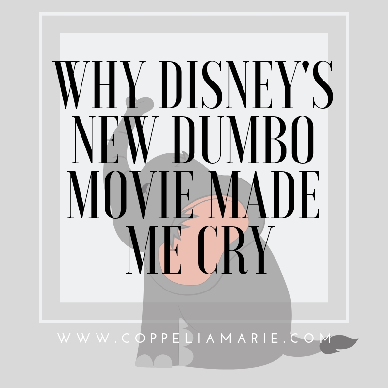 Why Disney's New Dumbo Movie Made Me Cry