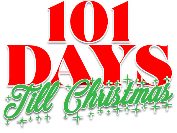 It's 3 months till Christmas   101 Days till Christmas Countdown kickoff!